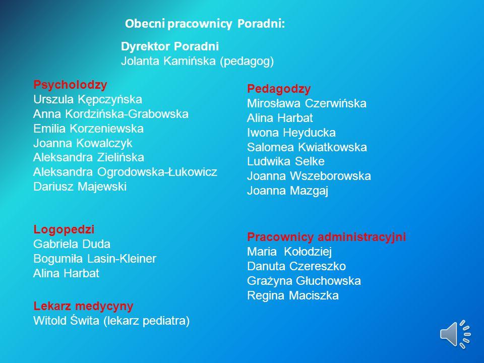 Obecni pracownicy Poradni: