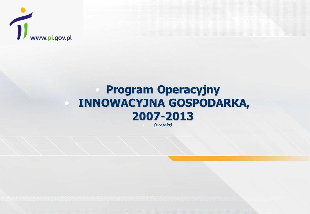 INNOWACYJNA GOSPODARKA, 2007-2013