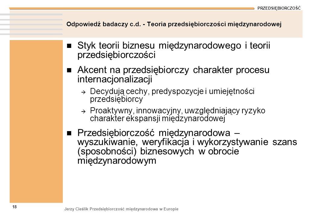 Odpowiedź badaczy c.d. - Teoria przedsiębiorczości międzynarodowej