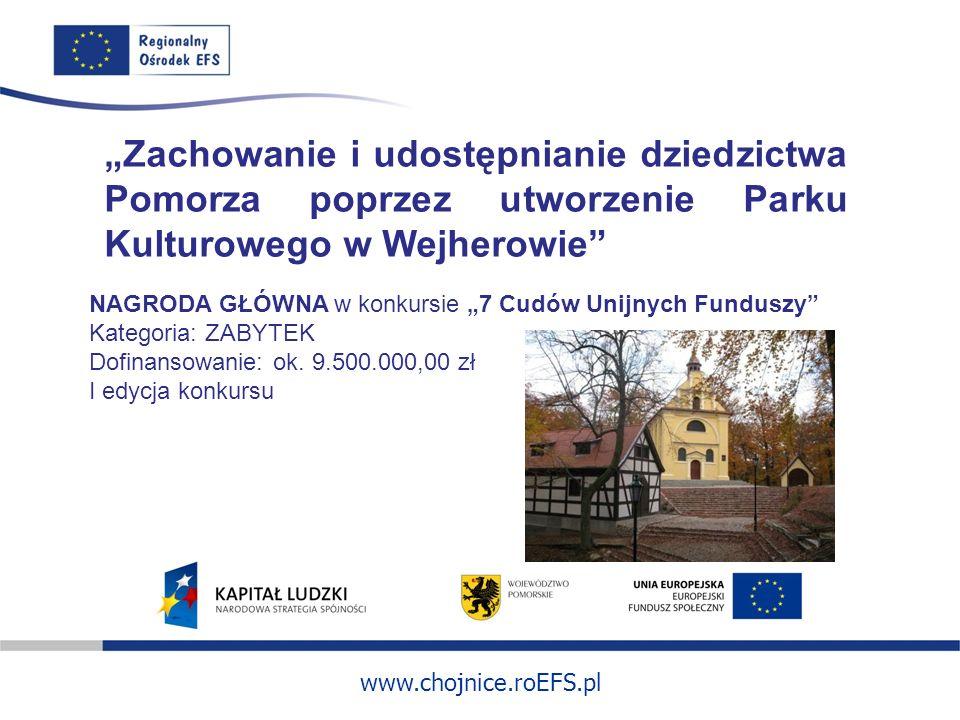 """""""Zachowanie i udostępnianie dziedzictwa Pomorza poprzez utworzenie Parku Kulturowego w Wejherowie"""