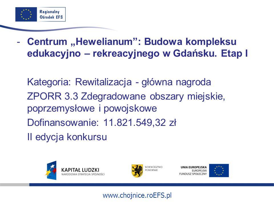 """Centrum """"Hewelianum : Budowa kompleksu edukacyjno – rekreacyjnego w Gdańsku. Etap I"""