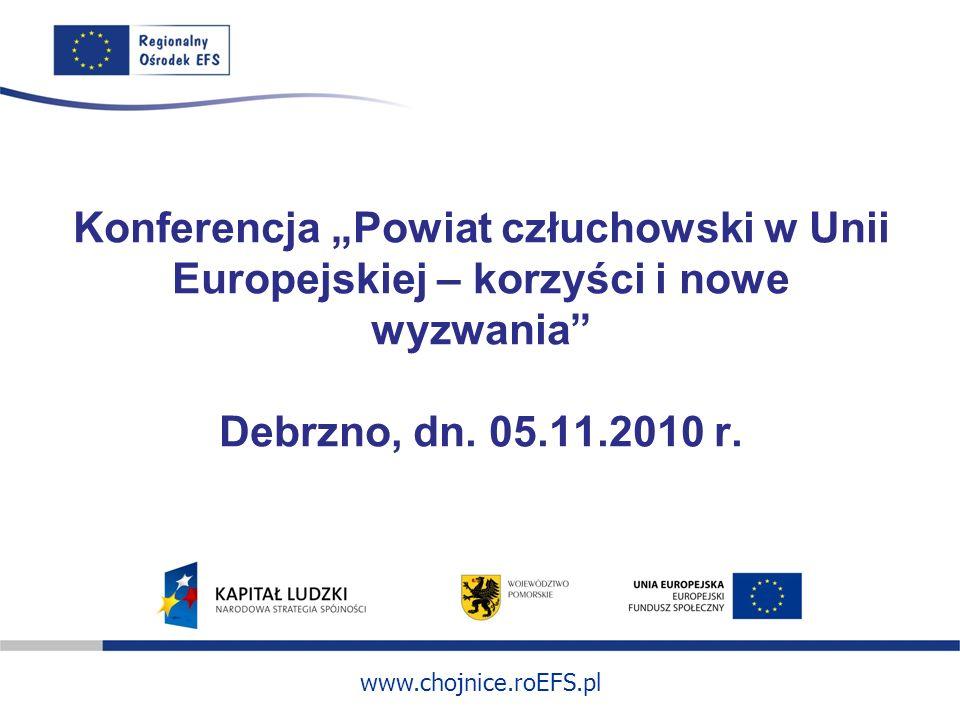 """Konferencja """"Powiat człuchowski w Unii Europejskiej – korzyści i nowe wyzwania Debrzno, dn."""