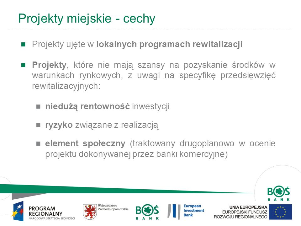 Projekty miejskie - cechy