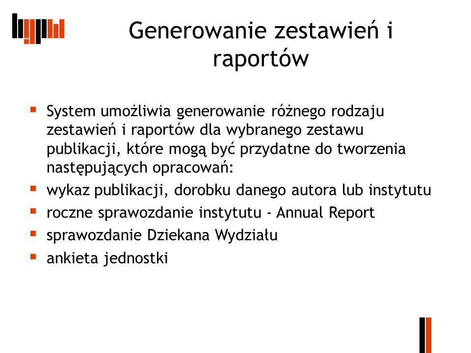 Generowanie zestawień i raportów