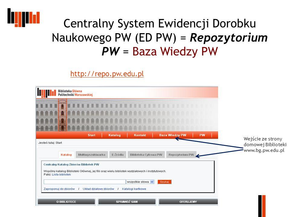 Centralny System Ewidencji Dorobku Naukowego PW (ED PW) = Repozytorium PW = Baza Wiedzy PW