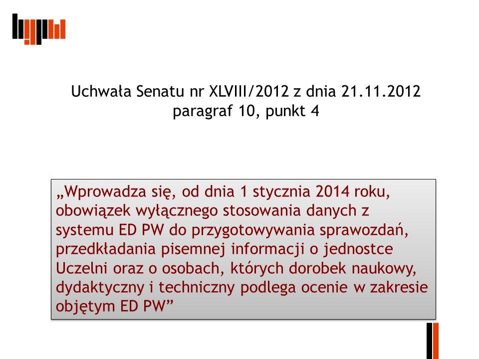 Uchwała Senatu nr XLVIII/2012 z dnia 21.11.2012 paragraf 10, punkt 4