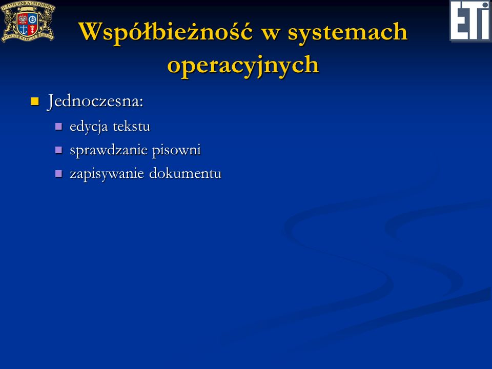 Współbieżność w systemach operacyjnych