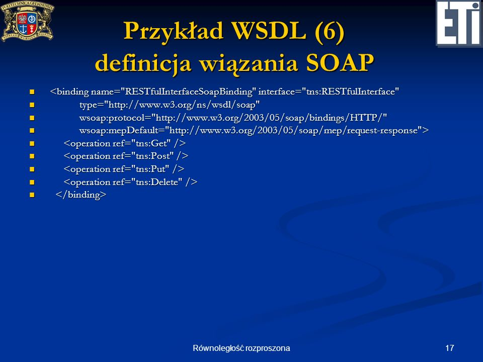 Przykład WSDL (6) definicja wiązania SOAP