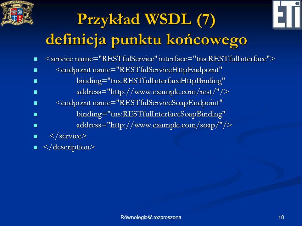 Przykład WSDL (7) definicja punktu końcowego