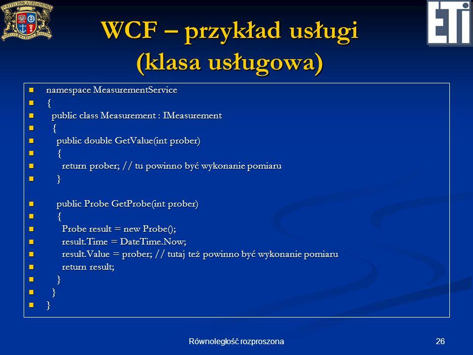 WCF – przykład usługi (klasa usługowa)