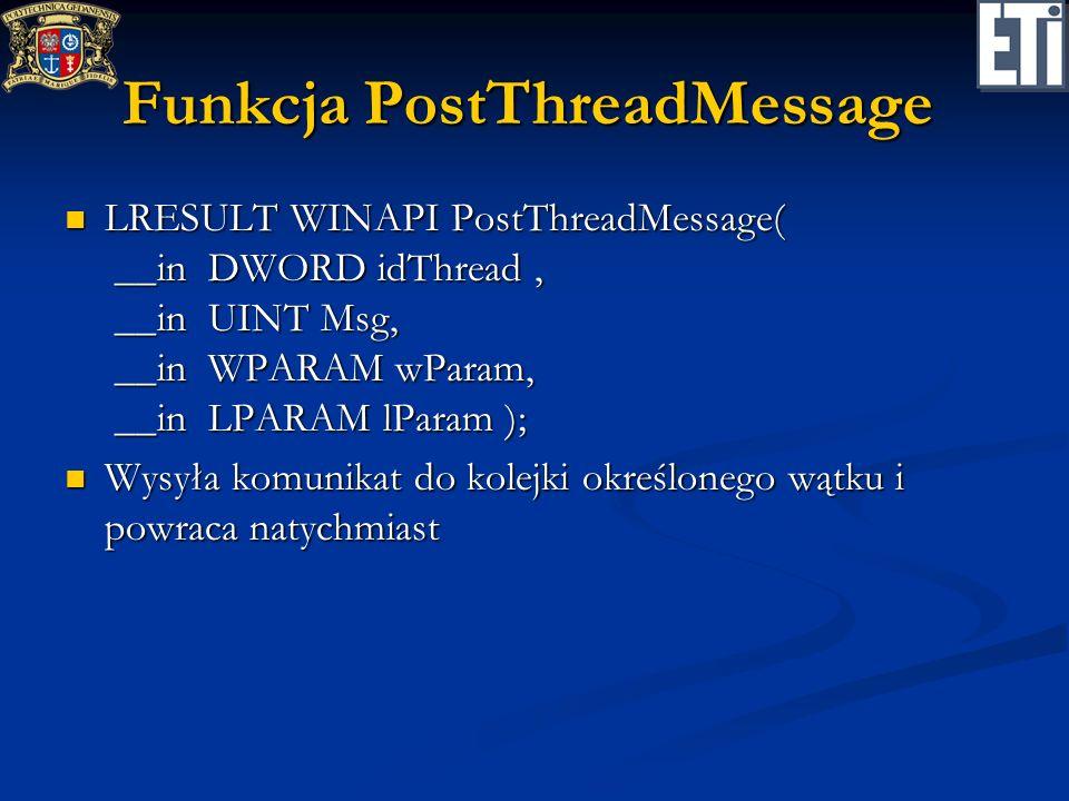 Funkcja PostThreadMessage
