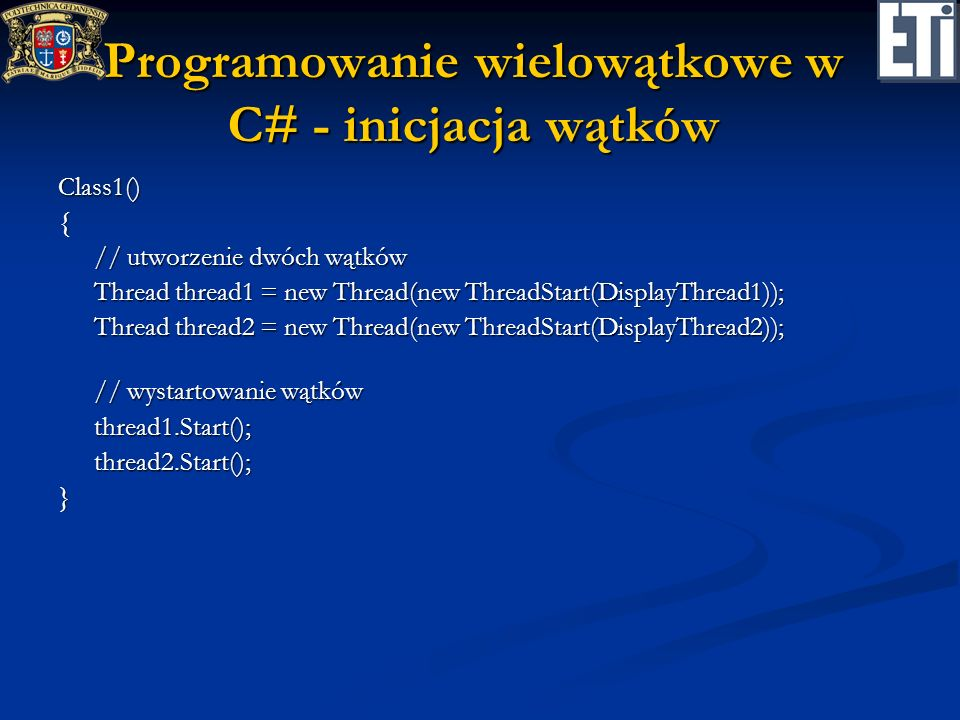Programowanie wielowątkowe w C# - inicjacja wątków