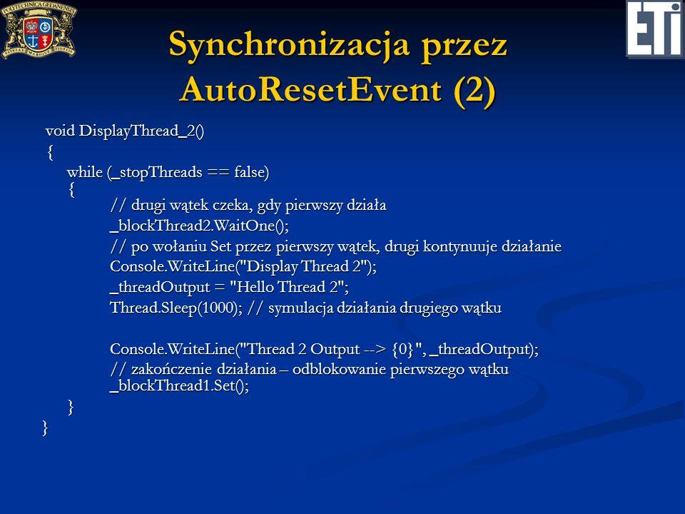 Synchronizacja przez AutoResetEvent (2)