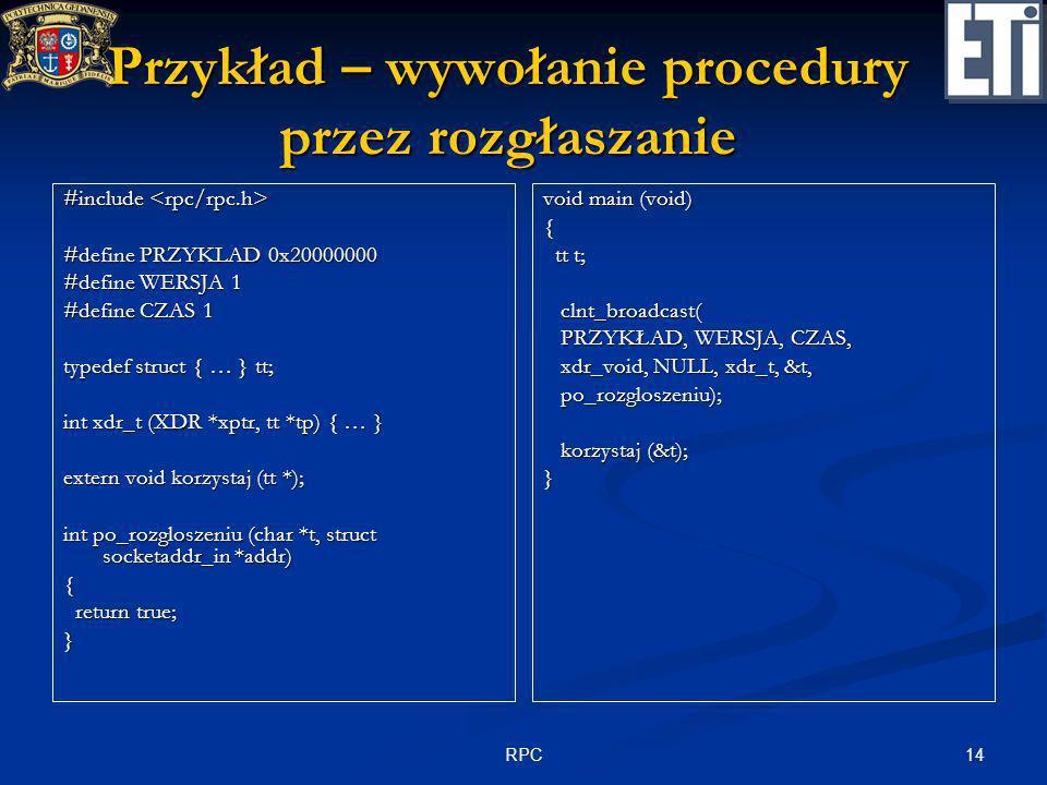 Przykład – wywołanie procedury przez rozgłaszanie