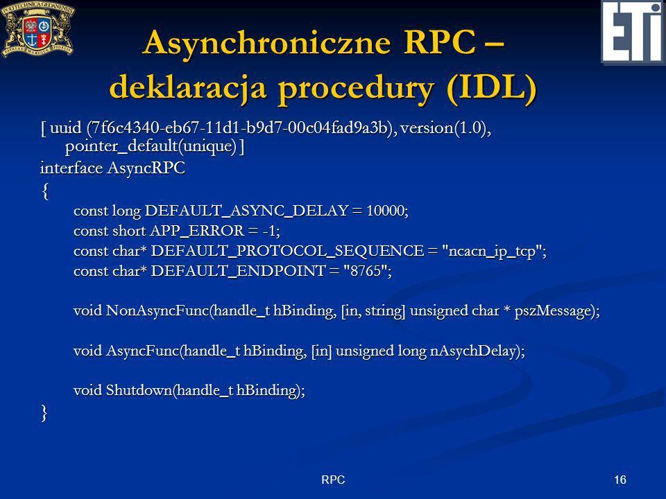 Asynchroniczne RPC – deklaracja procedury (IDL)
