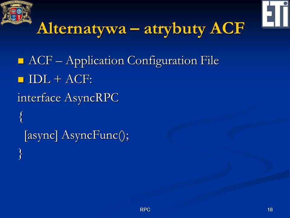Alternatywa – atrybuty ACF