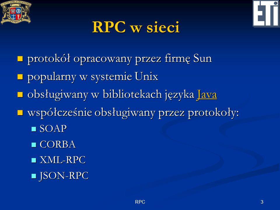 RPC w sieci protokół opracowany przez firmę Sun