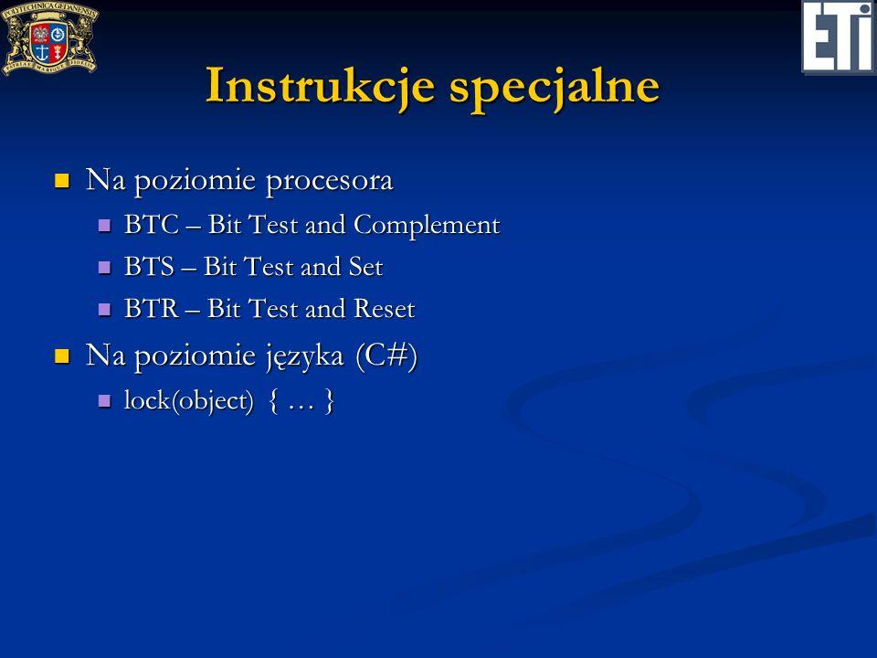 Instrukcje specjalne Na poziomie procesora Na poziomie języka (C#)