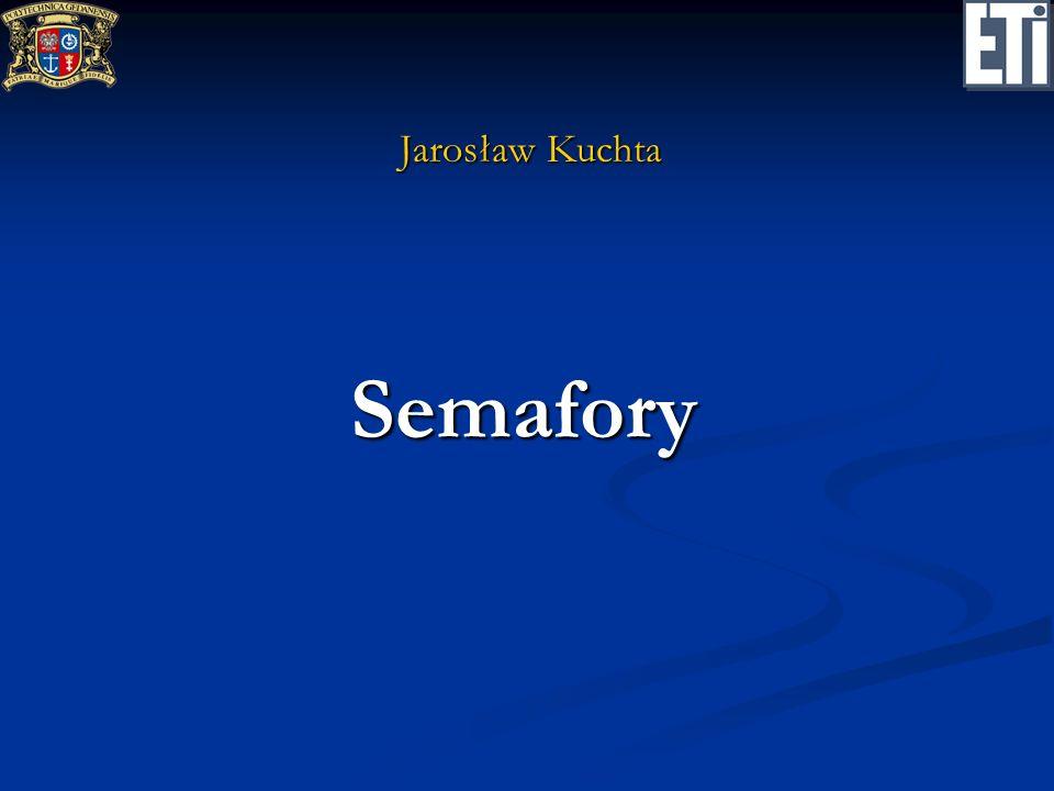 Jarosław Kuchta Semafory