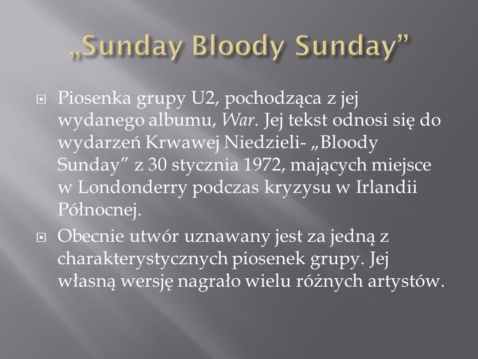 """Sunday Bloody Sunday"