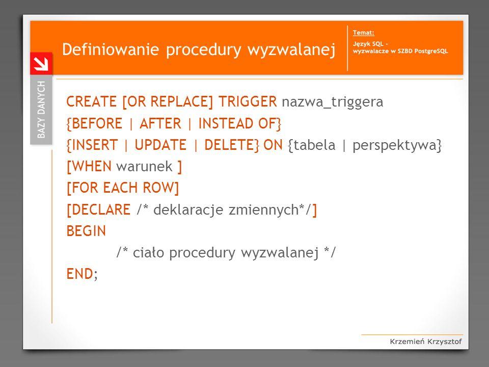 Definiowanie procedury wyzwalanej