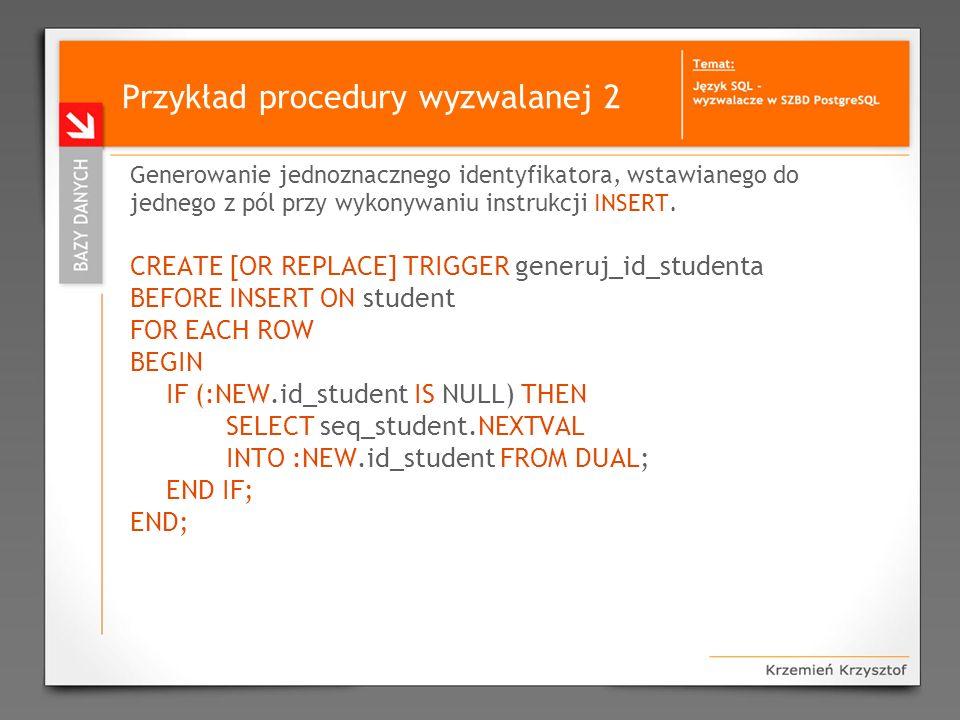 Przykład procedury wyzwalanej 2