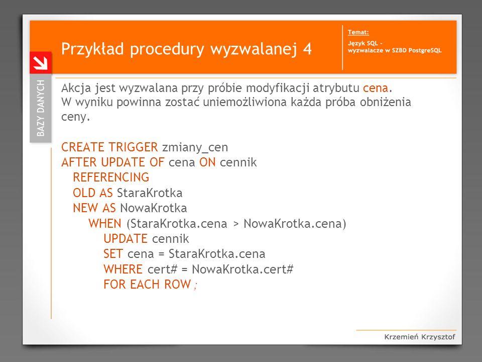 Przykład procedury wyzwalanej 4