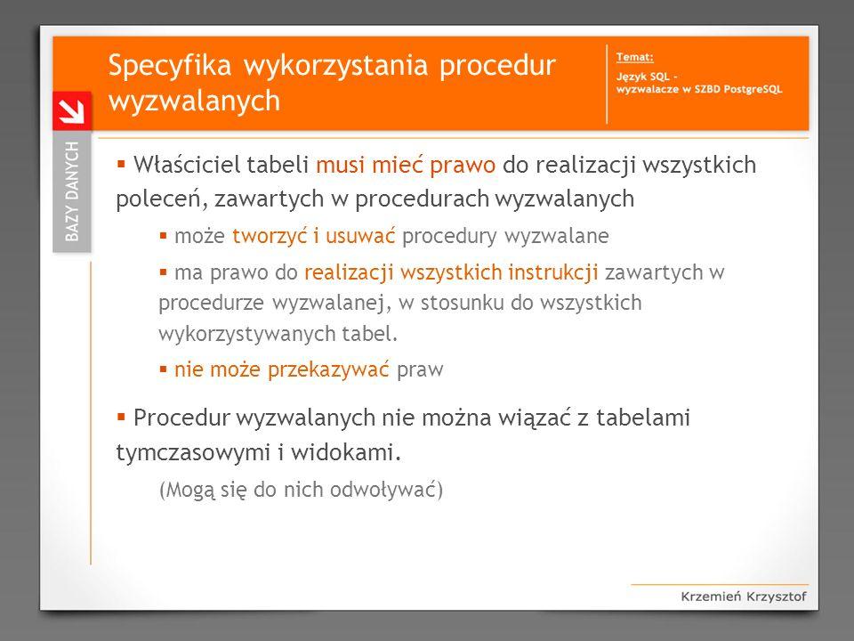 Specyfika wykorzystania procedur wyzwalanych
