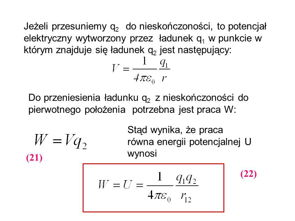 Jeżeli przesuniemy q2 do nieskończoności, to potencjał elektryczny wytworzony przez ładunek q1 w punkcie w którym znajduje się ładunek q2 jest następujący: