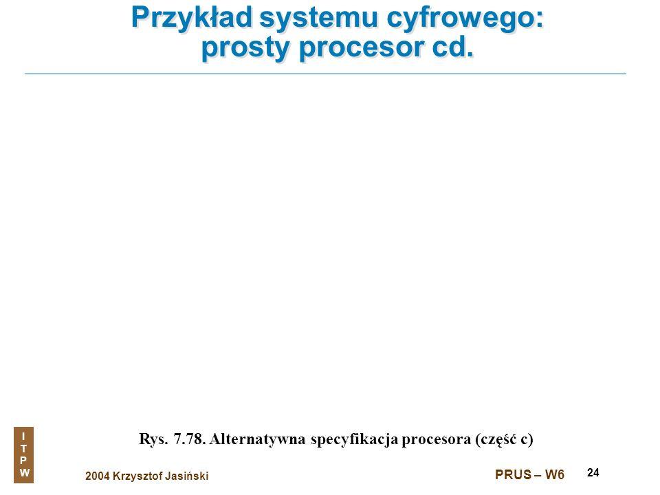 Przykład systemu cyfrowego: prosty procesor cd.