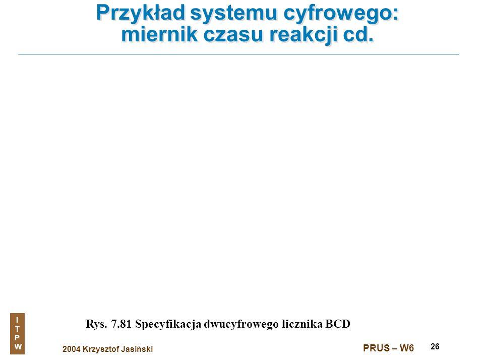 Przykład systemu cyfrowego: miernik czasu reakcji cd.