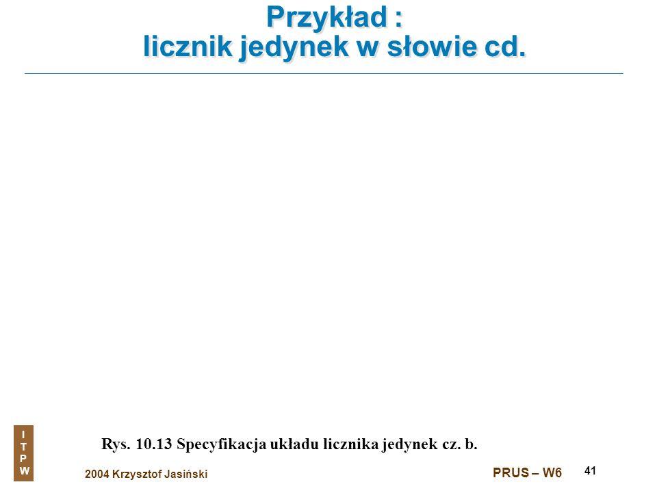 Przykład : licznik jedynek w słowie cd.