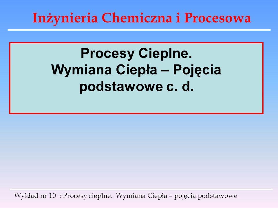 Wymiana Ciepła – Pojęcia podstawowe c. d.