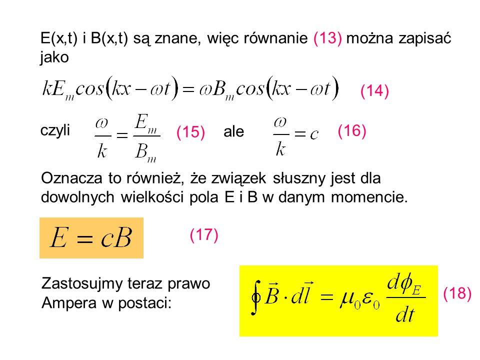 E(x,t) i B(x,t) są znane, więc równanie (13) można zapisać jako
