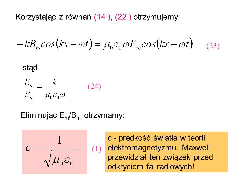 Korzystając z równań (14 ), (22 ) otrzymujemy: