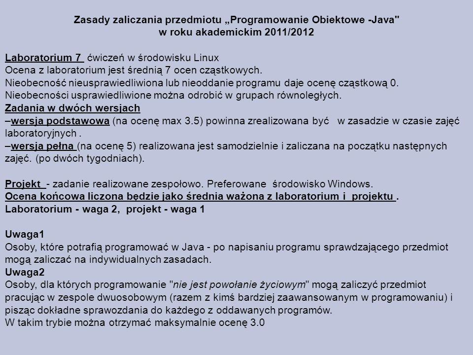 """Zasady zaliczania przedmiotu """"Programowanie Obiektowe -Java w roku akademickim 2011/2012"""