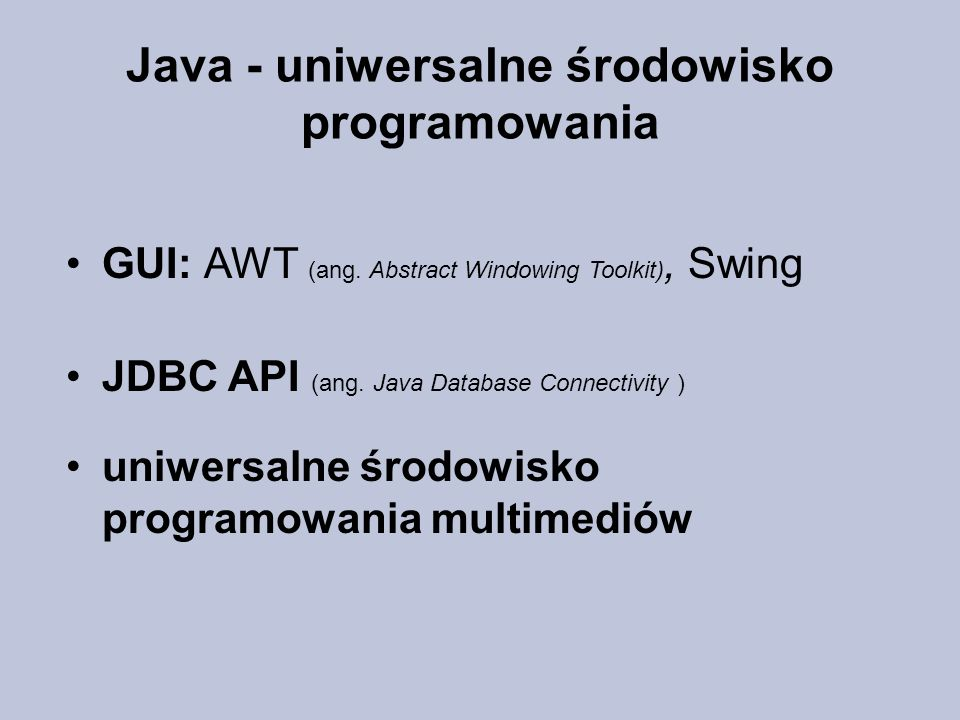Java - uniwersalne środowisko programowania