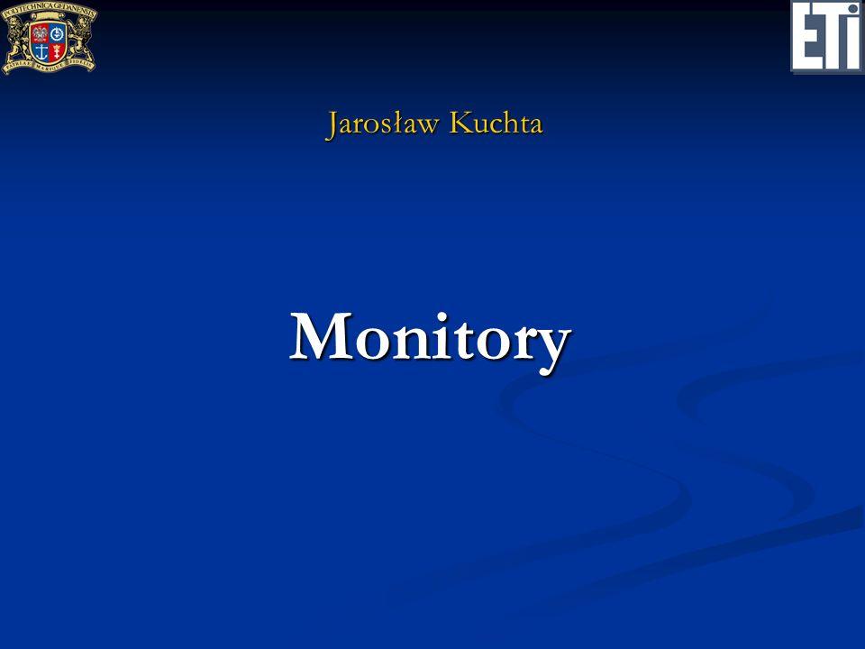 Jarosław Kuchta Monitory
