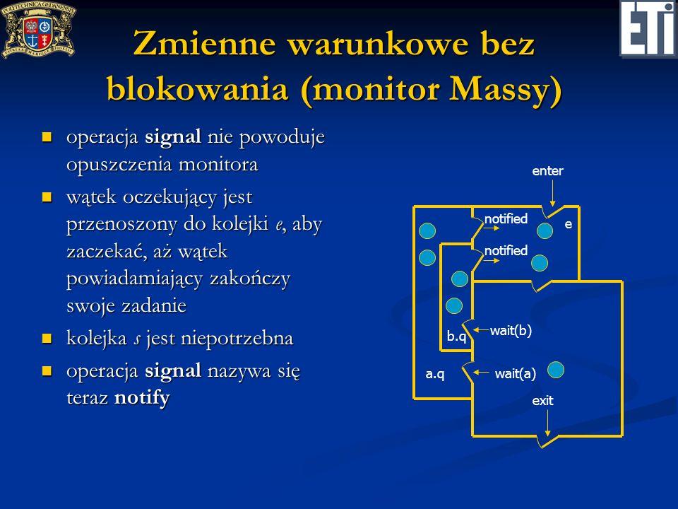 Zmienne warunkowe bez blokowania (monitor Massy)