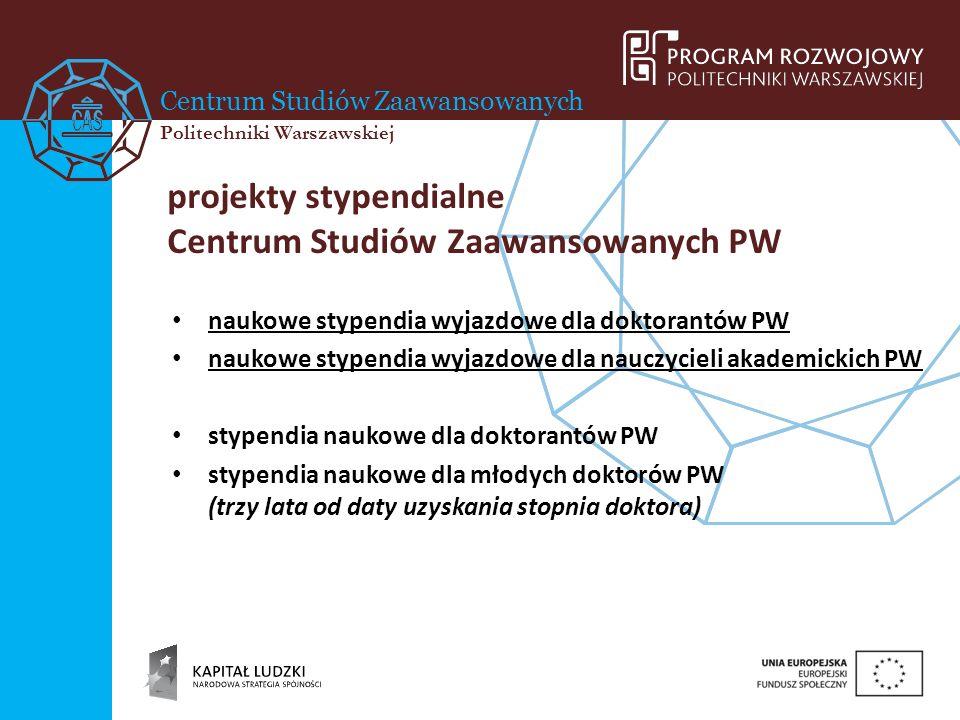 projekty stypendialne Centrum Studiów Zaawansowanych PW