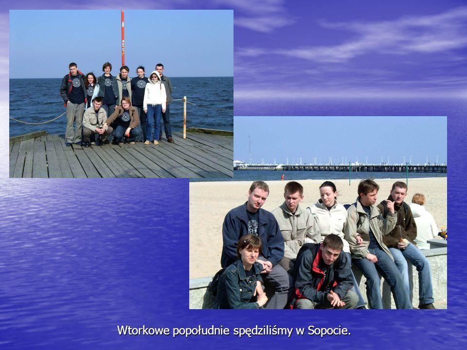 Wtorkowe popołudnie spędziliśmy w Sopocie.