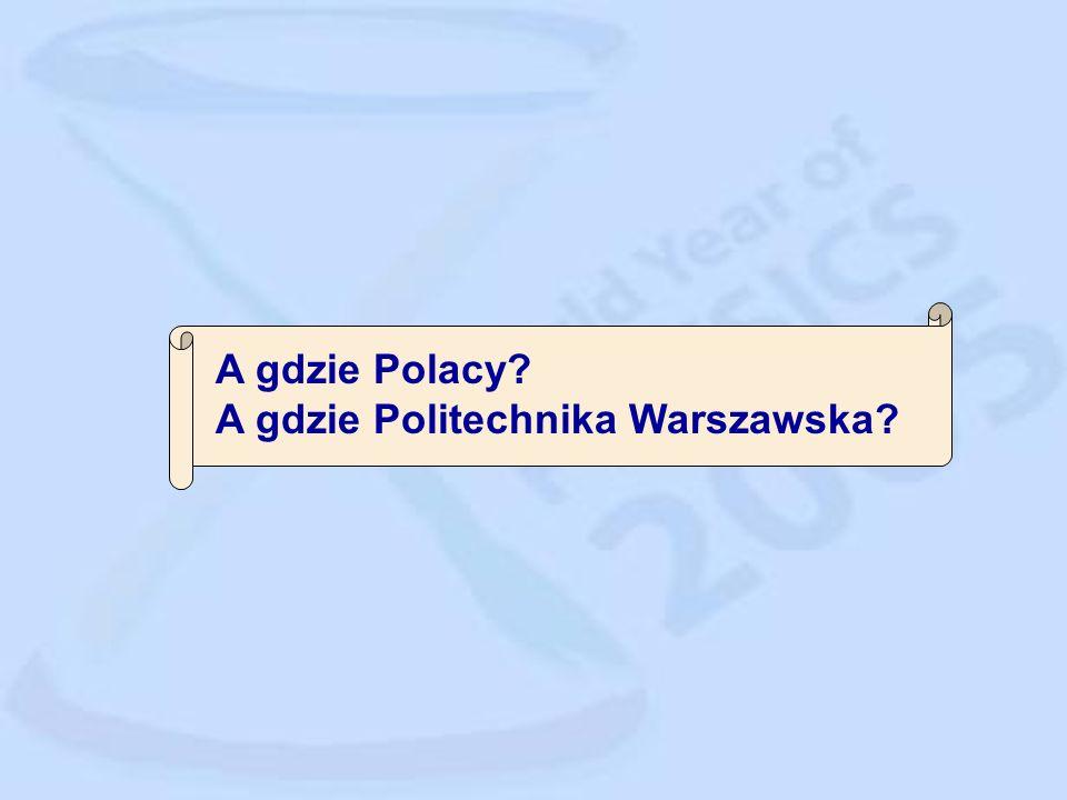 A gdzie Polacy A gdzie Politechnika Warszawska