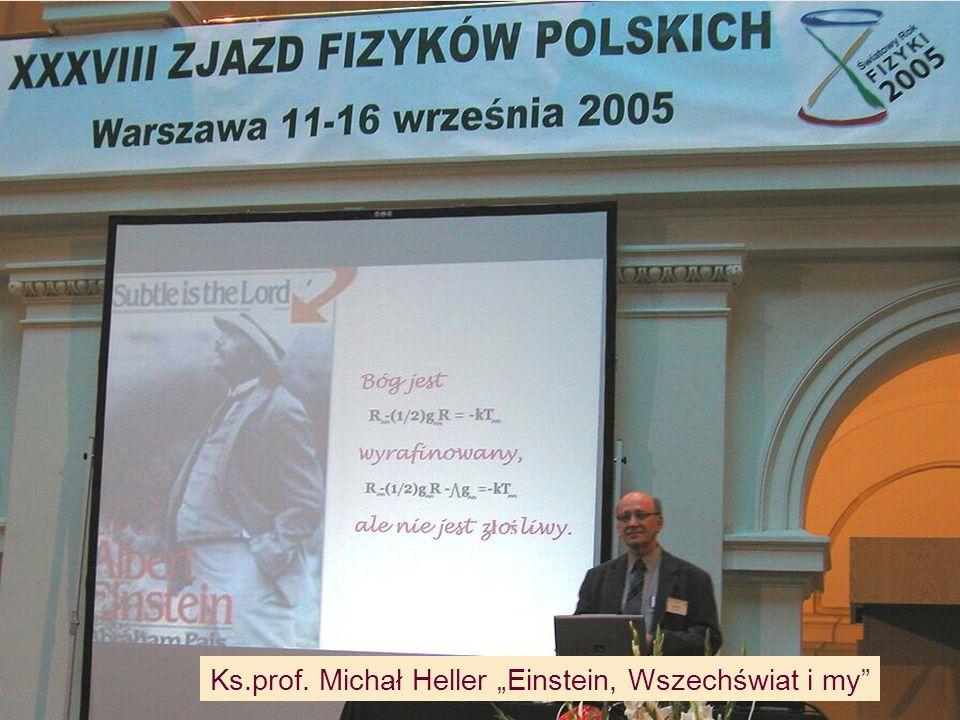 "Ks.prof. Michał Heller ""Einstein, Wszechświat i my"