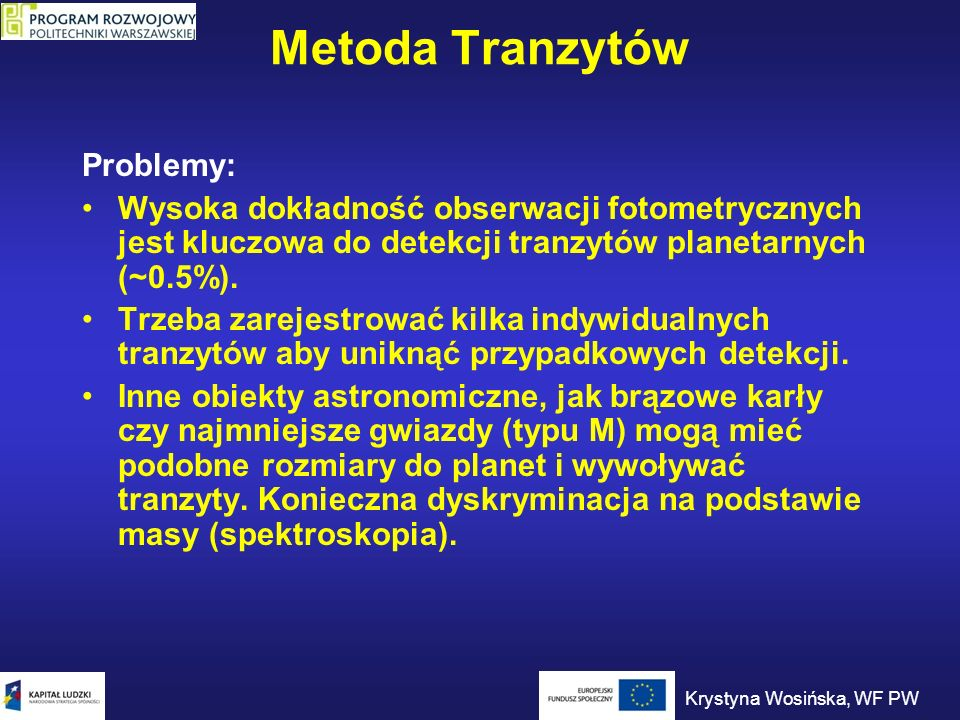 Metoda Tranzytów Problemy: