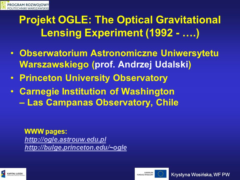 Projekt OGLE: The Optical Gravitational Lensing Experiment (1992 - ….)