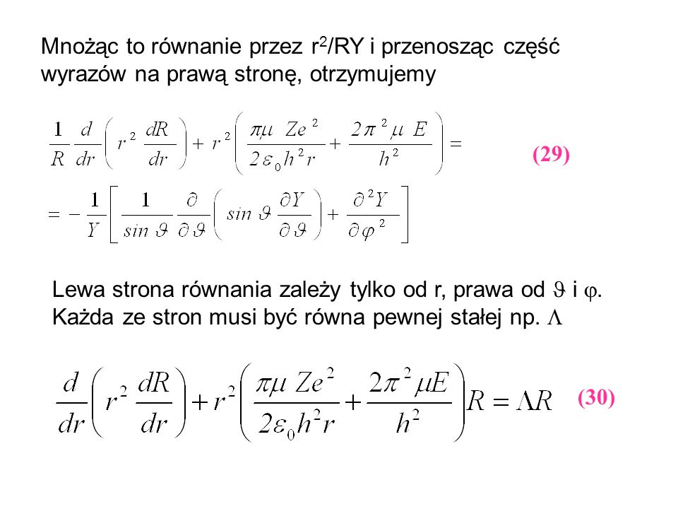 Mnożąc to równanie przez r2/RY i przenosząc część wyrazów na prawą stronę, otrzymujemy