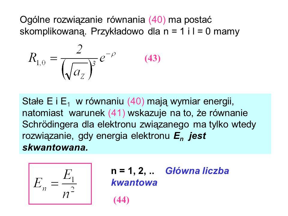 Ogólne rozwiązanie równania (40) ma postać skomplikowaną
