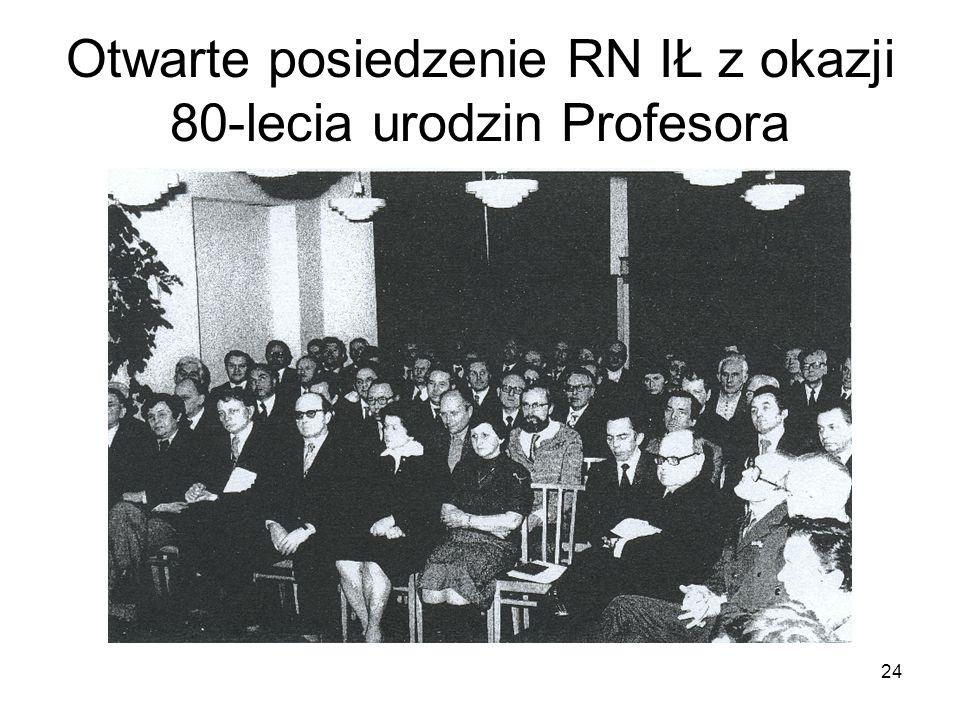 Otwarte posiedzenie RN IŁ z okazji 80-lecia urodzin Profesora