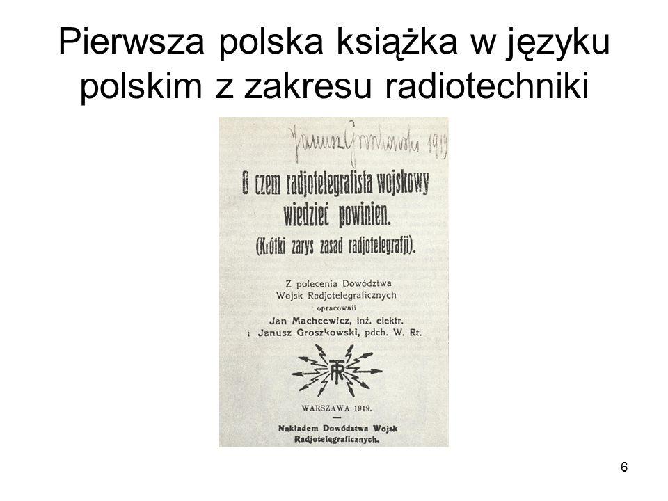 Pierwsza polska książka w języku polskim z zakresu radiotechniki