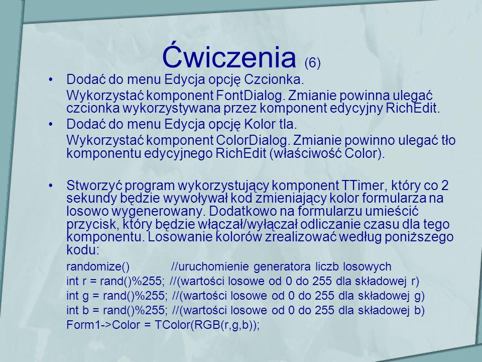 Ćwiczenia (6) Dodać do menu Edycja opcję Czcionka.